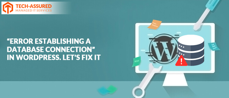 """Error establishing a database connection"" in WordPress. Let's fix it"