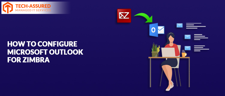 How to Configure Microsoft Outlook for Zimbra. Simple Solution