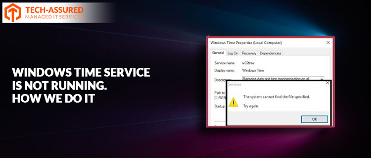 Windows time service is not running. How we do it…